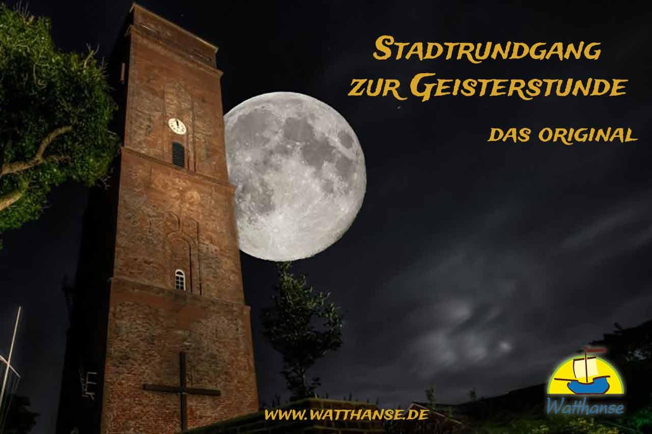 Borkum bi Nacht - Stadtrundgang zur Geisterstunde mit dem Nachtwächter - das Original seit 2010